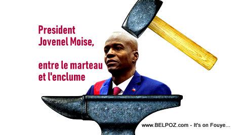 President Jovenel Moise entre le Marteau et l'enclume